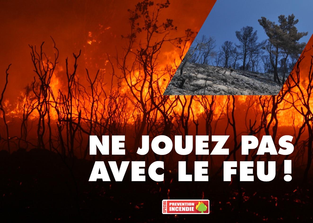 Ne jouez pas avec le feu
